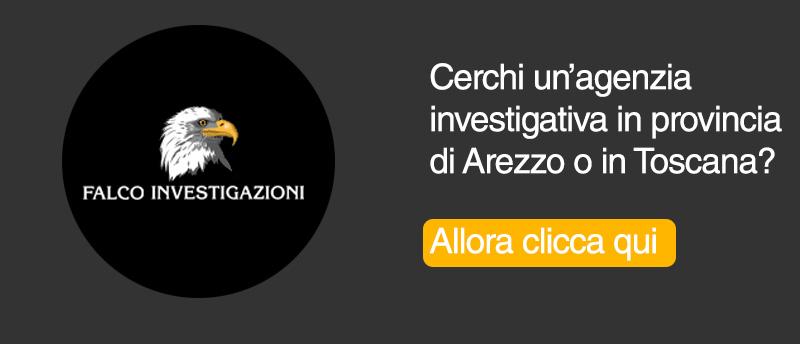 Agenzia investigativa Toscana - Arezzo