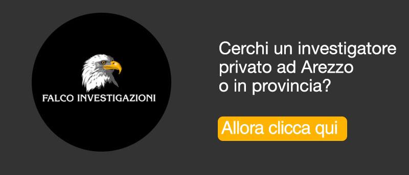 Investigatore privato Arezzo e provincia