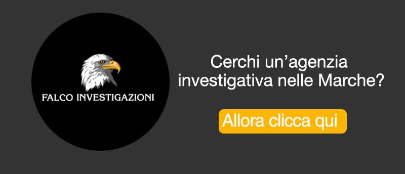 Agenzia Investigativa nelle Marche